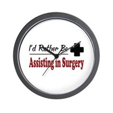 Rather Be Assisting in Surgery Wall Clock