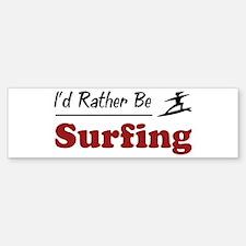 Rather Be Surfing Bumper Bumper Bumper Sticker