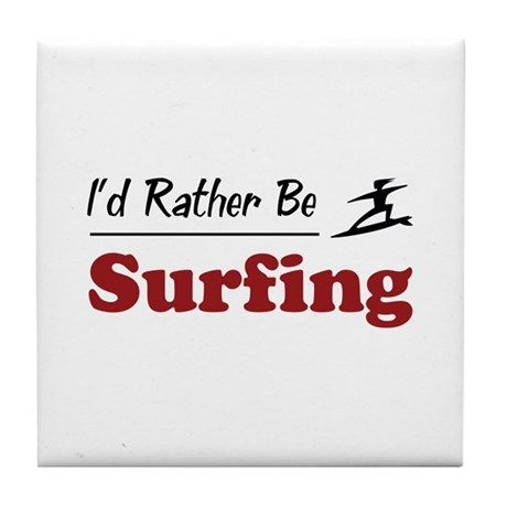 Rather Be Surfing Tile Coaster
