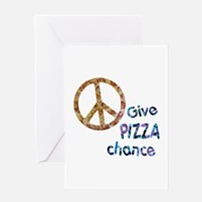 Give Pizza Chance Greeting Card