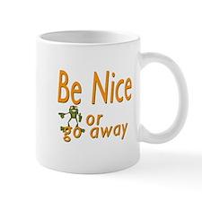 Be nice Small Mug