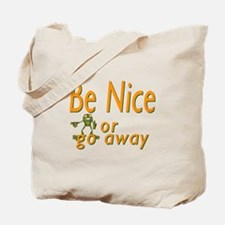 Be nice Tote Bag