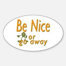 Be nice Oval Decal
