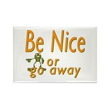 Be nice Rectangle Magnet