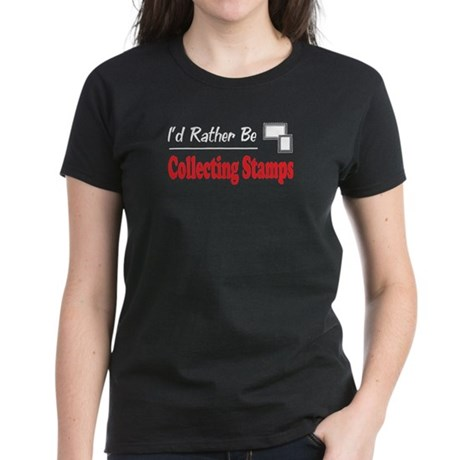 Rather Be Collecting Stamps Women's Dark T-Shirt