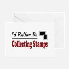 Rather Be Collecting Stamps Greeting Card