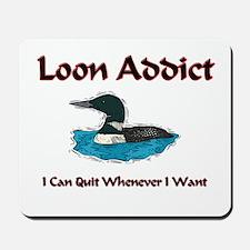 Loon Addict Mousepad