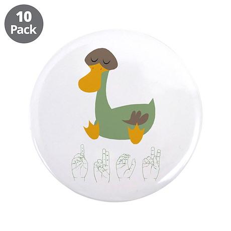 """ASL Duck 3.5"""" Button (10 pack)"""