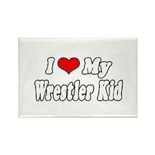 """""""I Love My Wrestling Kid"""" Rectangle Magnet"""