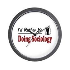 Rather Be Doing Sociology Wall Clock
