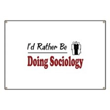 Rather Be Doing Sociology Banner