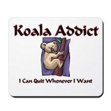 Koala Addict Mousepad