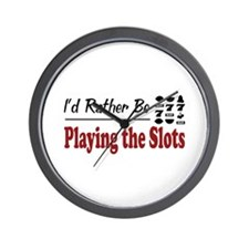 Rather Be Playing the Slots Wall Clock