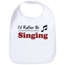 Rather Be Singing Bib