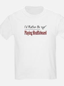 Rather Be Playing Shuffleboard T-Shirt