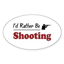 Rather Be Shooting Oval Sticker (10 pk)