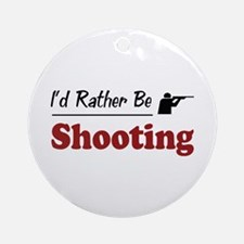 Rather Be Shooting Ornament (Round)