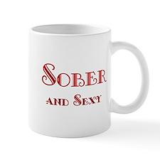 Sober and Sexy Mug
