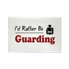 Rather Be Guarding Rectangle Magnet