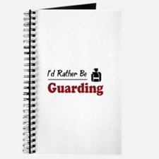 Rather Be Guarding Journal