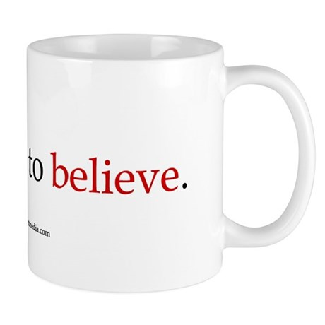 OK Not To Believe Small 11oz Mug