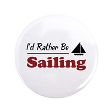 """Rather Be Sailing 3.5"""" Button (100 pack)"""