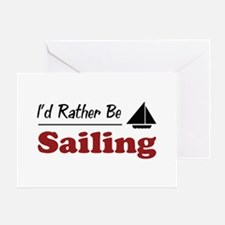 Rather Be Sailing Greeting Card