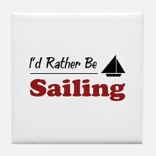 Rather Be Sailing Tile Coaster