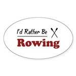 Rather Be Rowing Oval Sticker (50 pk)