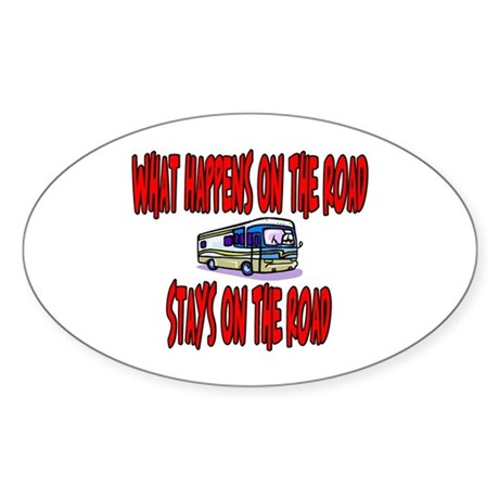 What happens on the road Oval Sticker