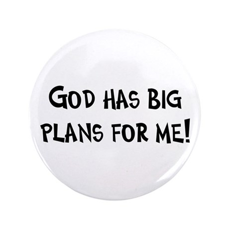 """God's Plan for Me 3.5"""" Button (100 pack)"""