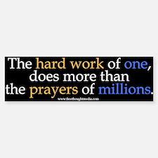 Hard Work Vs Prayer Bumper Bumper Bumper Sticker