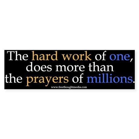 Hard Work Vs Prayer Bumper Sticker