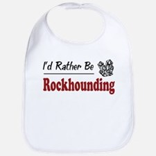 Rather Be Rockhounding Bib