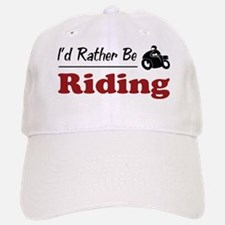 Rather Be Riding Baseball Baseball Cap
