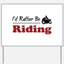 Rather Be Riding Yard Sign