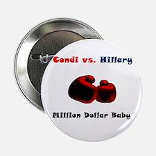 "Condoleeza Rice vs. Hillary Clinton 2.25"" Button ("