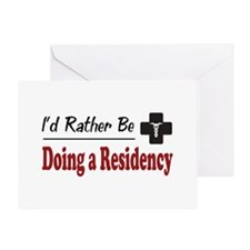 Rather Be Doing a Residency Greeting Card