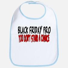 Black Friday Pro don't stand a chance Bib