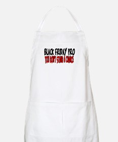 Black Friday Pro don't stand a chance BBQ Apron