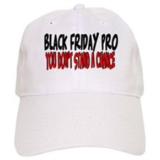 Black Friday Pro don't stand a chance Baseball Cap