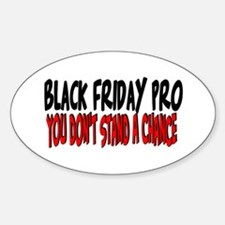 Black Friday Pro don't stand a chance Decal