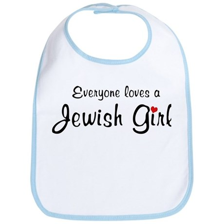 Everyone Loves a Jewish Girl Bib