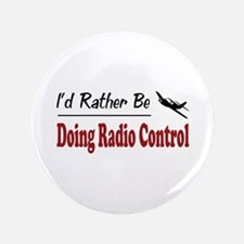 """Rather Be Doing Radio Control 3.5"""" Button (100 pac"""