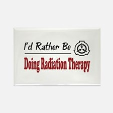 Rather Be Doing Radiation Therapy Rectangle Magnet
