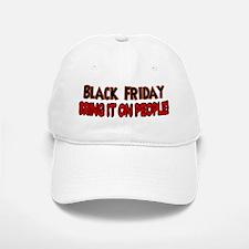 Black Friday bring it on Baseball Baseball Cap