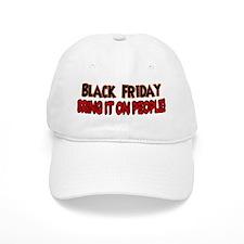 Black Friday bring it on Baseball Cap