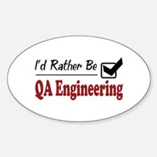 Rather Be QA Engineering Oval Decal