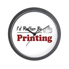 Rather Be Printing Wall Clock
