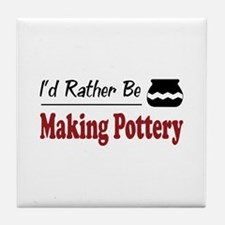 Rather Be Making Pottery Tile Coaster